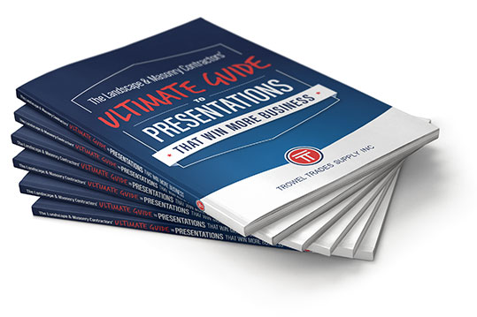 The Landscape & Masonry Contractors' Ultimate Guide to Presentations That Win More Business